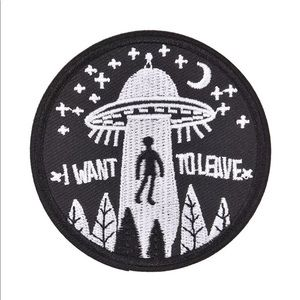 Other - ✨I Want To Leave UFO Patch✨